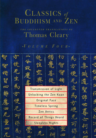Classics of Buddhism and Zen, Volume 4 by Thomas Cleary