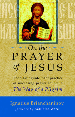 On the Prayer of Jesus by Ignatius Brianchaninov