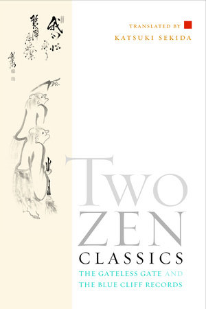 Two Zen Classics by