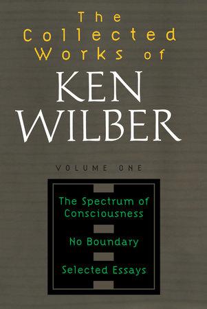 Collected Works of Ken Wilber, Volume 1 by Ken Wilber