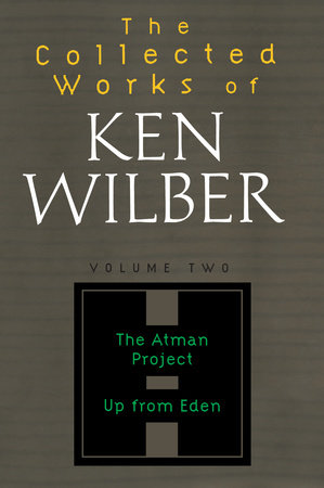 Collected Works of Ken Wilber, Volume 2 by Ken Wilber