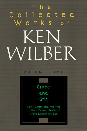 The Collected Works of Ken Wilber, Volume 5 by Ken Wilber