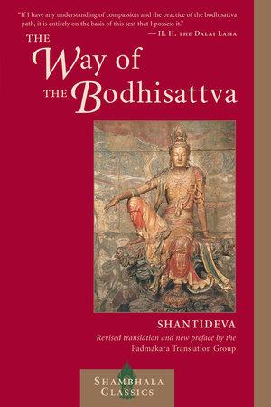 The Way of the Bodhisattva by Shantideva