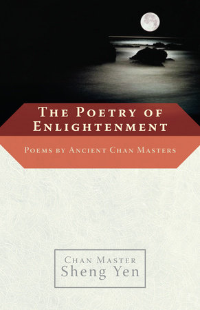 The Poetry of Enlightenment by Master Sheng-Yen