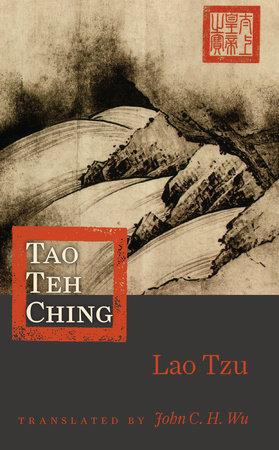 Tao Teh Ching by Lao Tzu