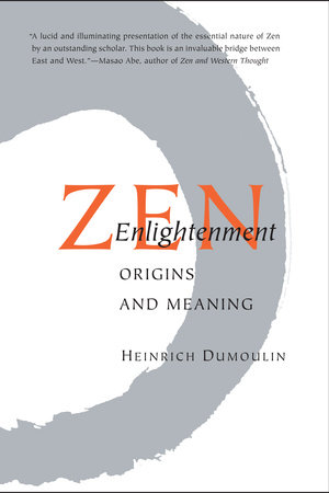 Zen Enlightenment by Heinrich Dumoulin