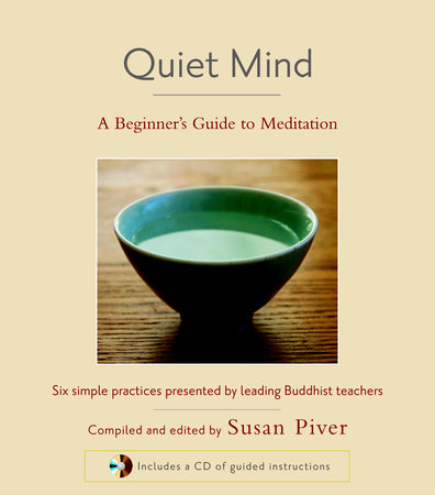 Quiet Mind by Sharon Salzberg, Sakyong Mipham, Tulku Thondup and Larry Rosenberg