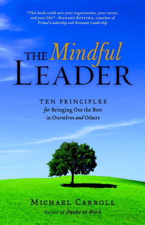 The Mindful Leader by Michael Carroll