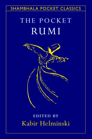 The Pocket Rumi by Mevlana Jalaluddin Rumi