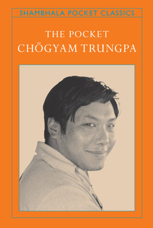 The Pocket Chögyam Trungpa by Chogyam Trungpa