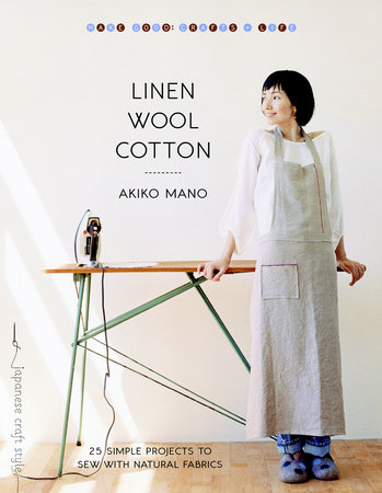 Linen, Wool, Cotton by Akiko Mano