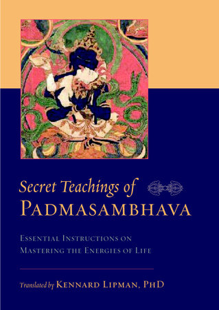 Secret Teachings of Padmasambhava by Padmasambhava