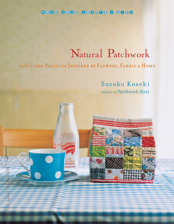 Natural Patchwork by Suzuko Koseki