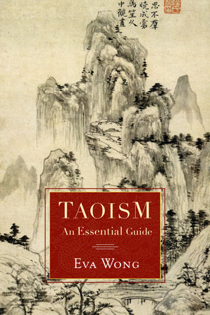 The Shambhala Guide to Taoism by Eva Wong