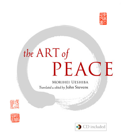 The Art of Peace by Morihei Ueshiba