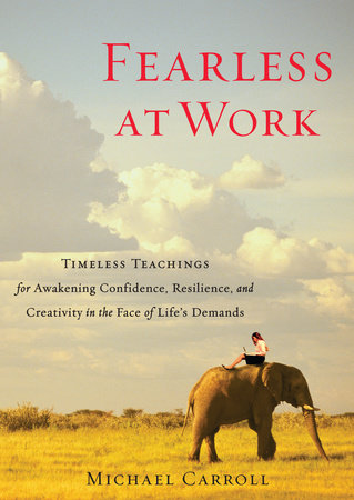 Fearless at Work by Michael Carroll