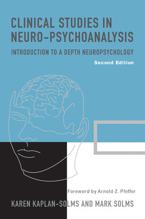 Clinical Studies in Neuro-Psychoanalysis by Karen Kaplan-Solms