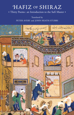 Hafiz of Shiraz by Peter Avery