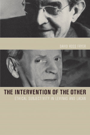 Intervention of the Other by David Ross Fryer