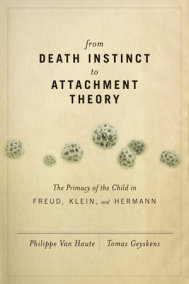 From Death Instinct to Attachment Theory