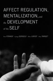 Affect Regulation, Mentalization