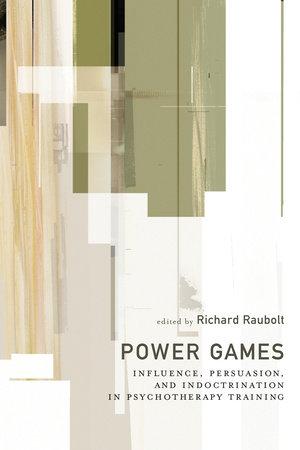 Power Games by Richard Raubolt