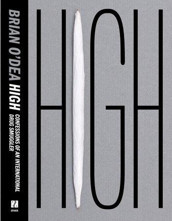 High by Brian O'Dea
