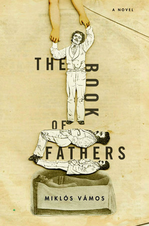 The Book of Fathers by Miklos Vamos