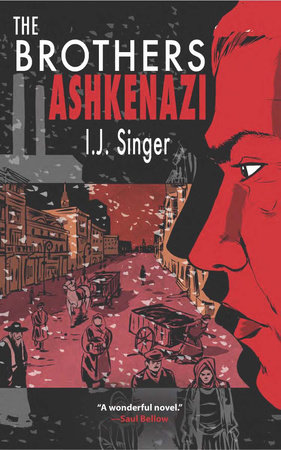 The Brothers Ashkenazi by I.J. Singer