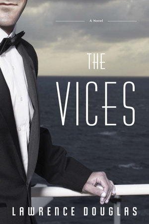 The Vices by Lawrence Douglas