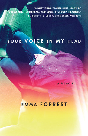 Your Voice in My Head by Emma Forrest
