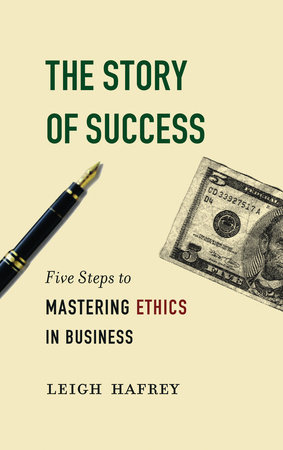 The Story of Success by Leigh Hafrey