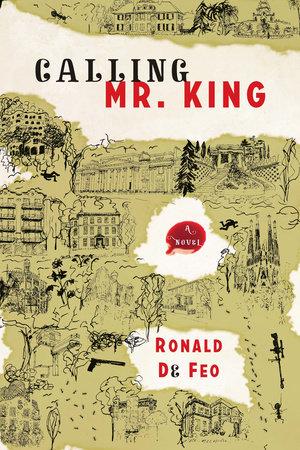 Calling Mr. King by Ronald De Feo