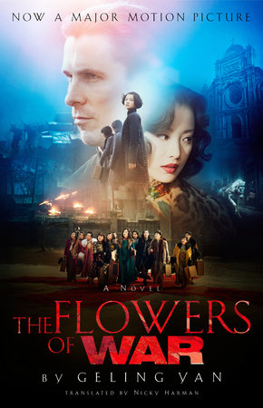 The Flowers of War (Movie Tie-in Edition) by Geling Yan