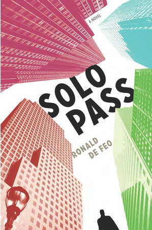 Solo Pass by Ronald De Feo