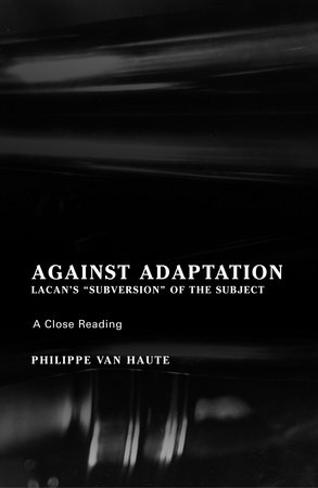Against Adaptation by Philippe Van Haute