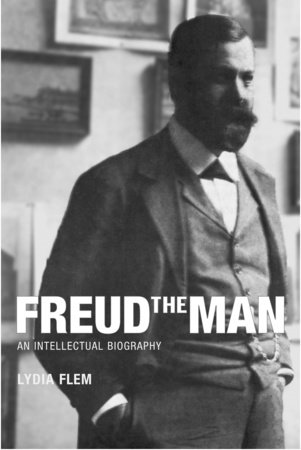 Freud the Man by Lydia Flem