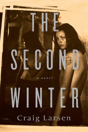 The Second Winter by Craig Larsen