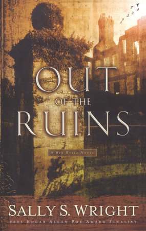 Out of the Ruins by Sally S. Wright