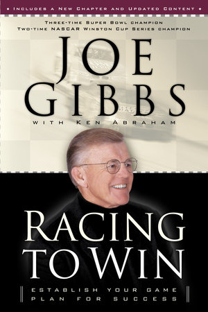 Racing to Win by Joe Gibbs