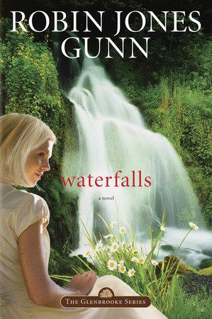 Waterfalls by Robin Jones Gunn