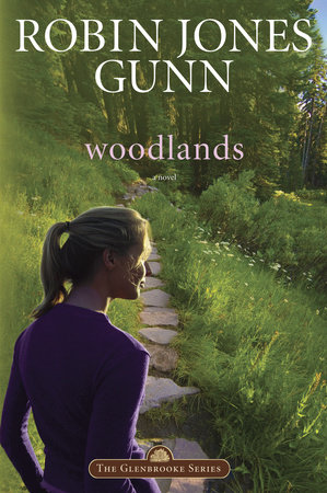 Woodlands by Robin Jones Gunn