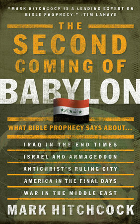 The Second Coming of Babylon by Mark Hitchcock