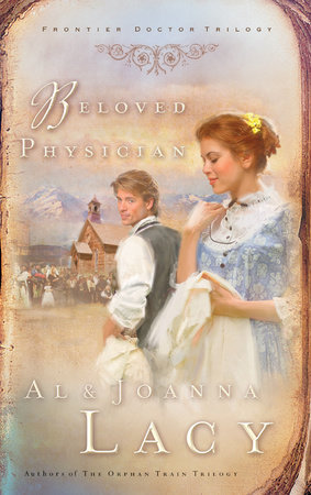 Beloved Physician by Al Lacy and Joanna Lacy