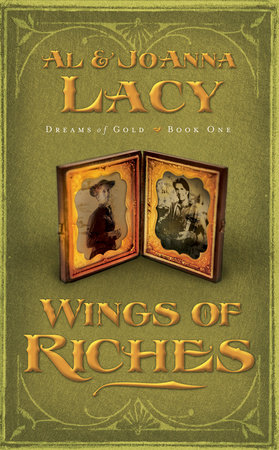 Wings of Riches by Al Lacy and Joanna Lacy
