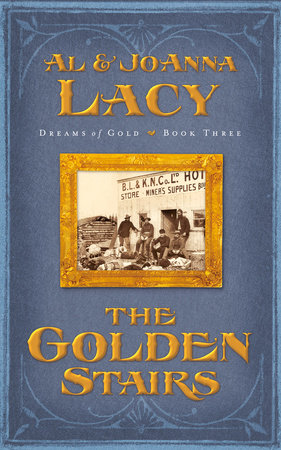 The Golden Stairs by Al Lacy and Joanna Lacy