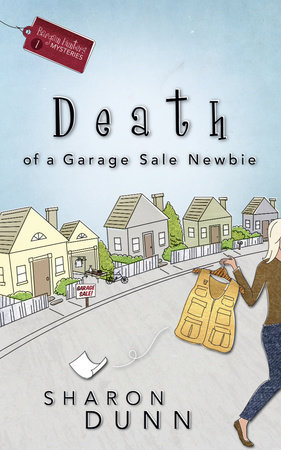 Death of a Garage Sale Newbie by Sharon Dunn
