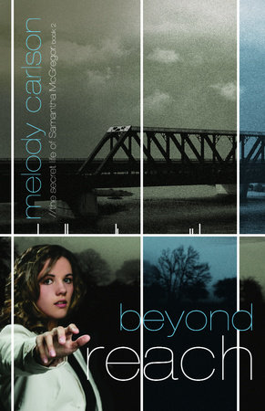 Beyond Reach by Melody Carlson