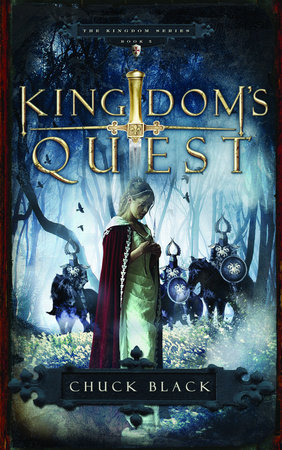 Kingdom's Quest by Chuck Black
