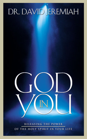God in You by Dr. David Jeremiah